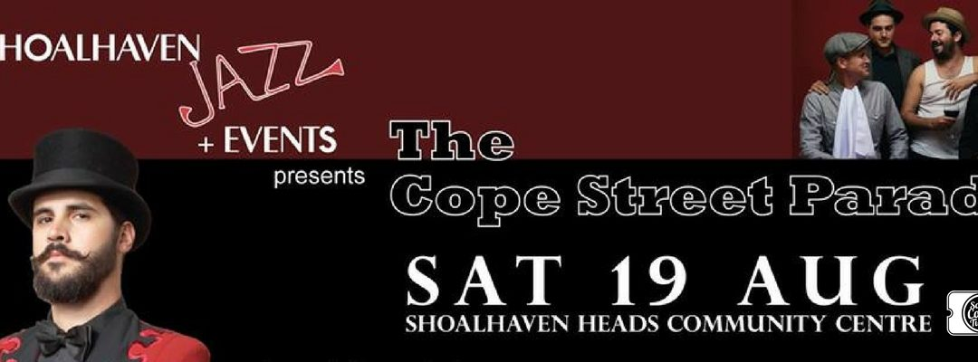 Shoalhaven Jazz + Events Present… Cope St Parade