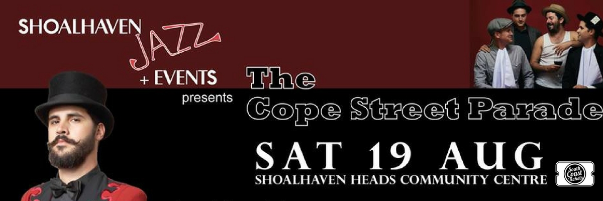 Shoalhaven Jazz + Events Present... Cope St Parade