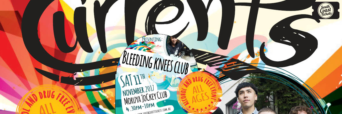 Currents Music Event - presenting Bleeding Knees Club and local support bands