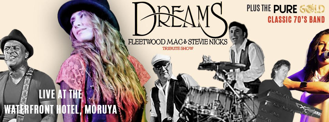 Dreams – Fleetwood Mac & Stevie Nicks Tribute Show + The Classic 70's Band