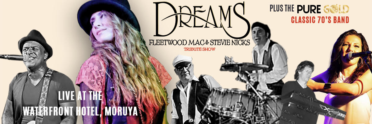 Dreams - Fleetwood Mac & Stevie Nicks Tribute Show + The Classic 70's Band