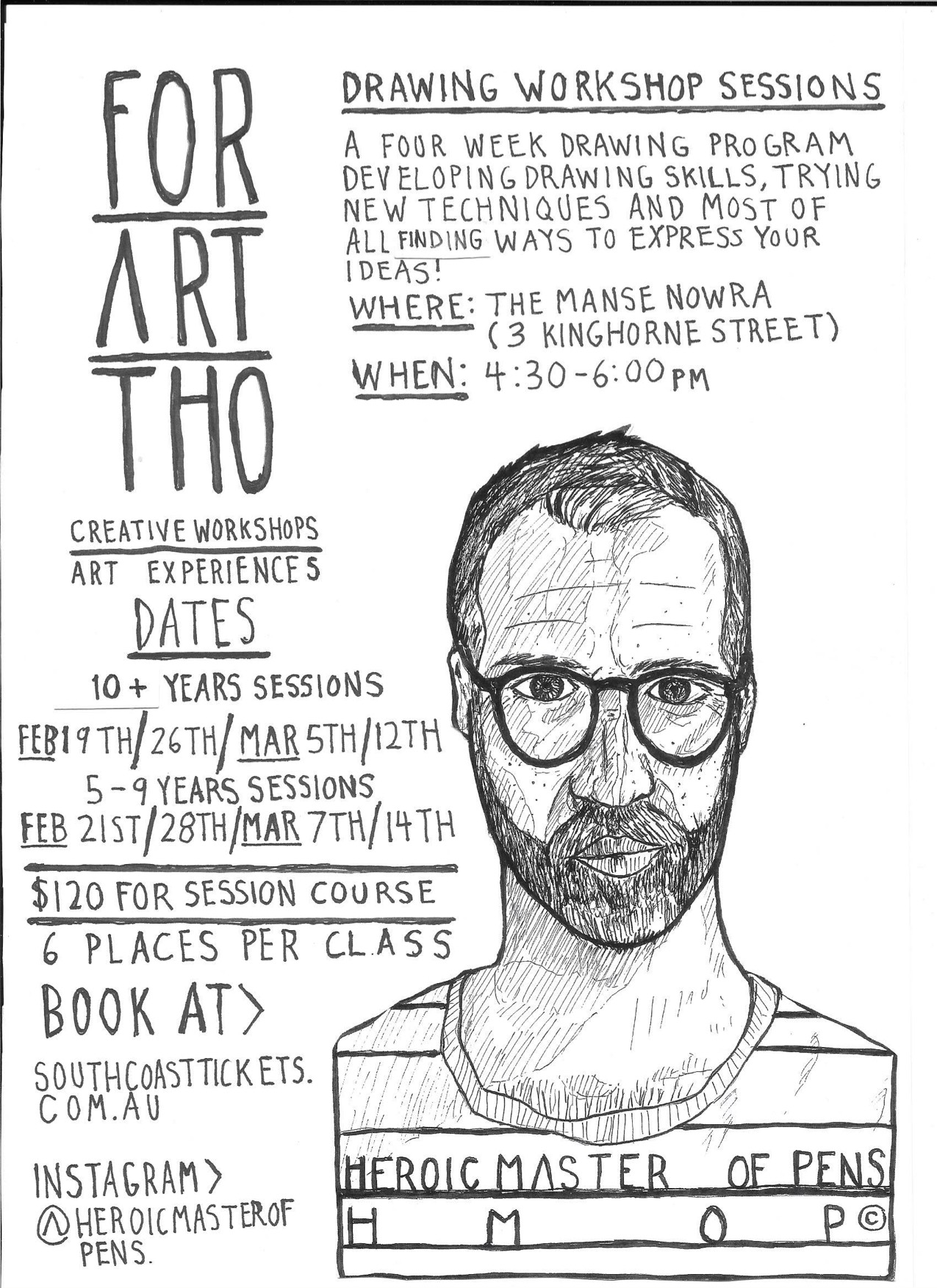 For Art Tho /Heroic Master Of Pens / Drawing Workshop Sessions