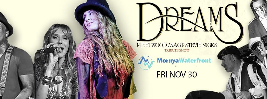 Dreams – Fleetwood Mac & Stevie Nicks Tribute Show