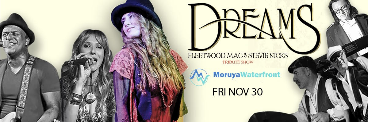 Dreams - Fleetwood Mac & Stevie Nicks Tribute Show